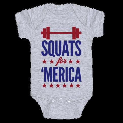 "Squats For ""Merica Baby Onesy"