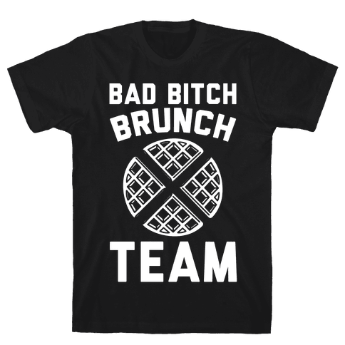 Bad Bitch Brunch Team Mens T-Shirt
