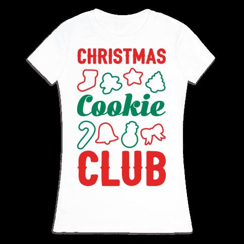 Christmas Cookie Club Womens T-Shirt