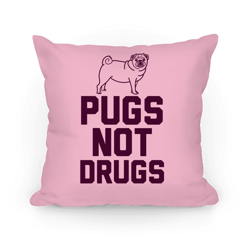 Pugs Not Drugs (Pink)