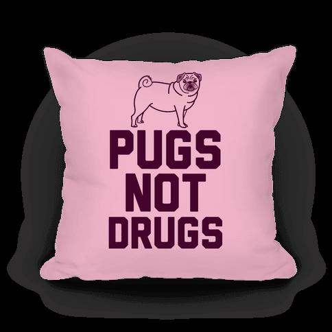 Pugs Not Drugs (Pink)