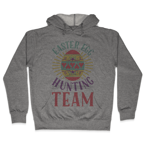 Easter Egg Hunting Team Hooded Sweatshirt