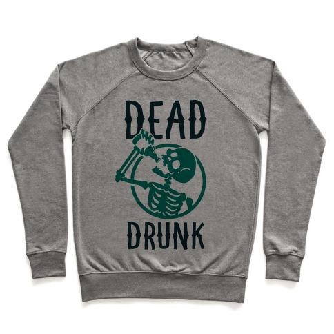 Dead Drunk Pullover