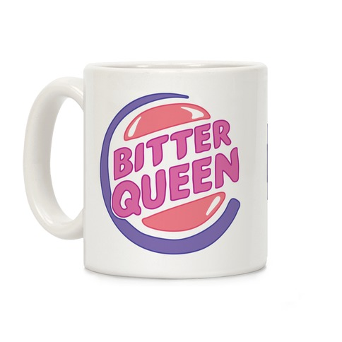 f64c08a952a19 Bitter Queen Parody Coffee Mug