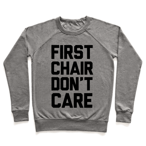 First Chair Don't Care Pullover