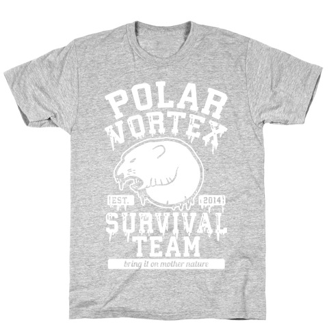 Polar Vortex Survival Team T-Shirt