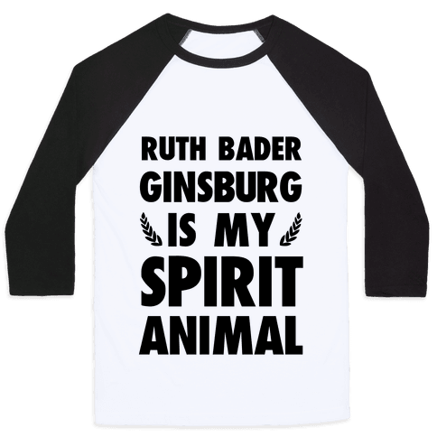 Ruth Bader Ginsburg is My Spirit Animal Baseball Tee
