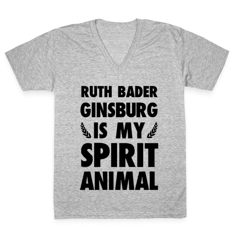 Ruth Bader Ginsburg is My Spirit Animal V-Neck Tee Shirt