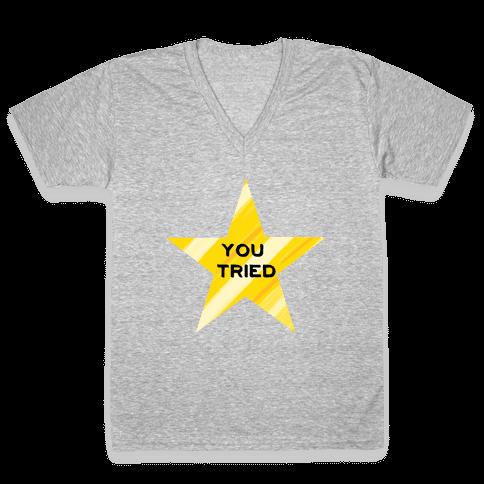 Gold Star You Tried. V-Neck Tee Shirt