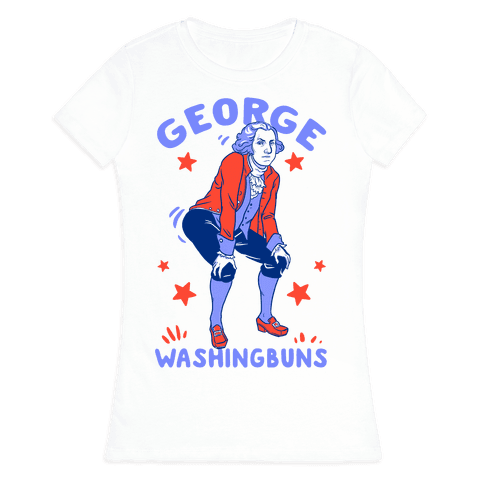 George Washingbuns Womens T-Shirt