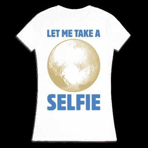 Pluto Selfie Womens T-Shirt