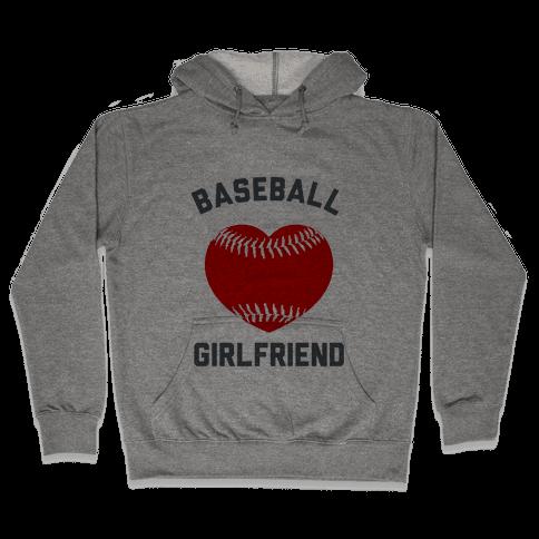 Baseball Girlfriend Hooded Sweatshirt