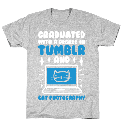 Graduated With A Degree In Tumblr And Cat Photography Mens T-Shirt