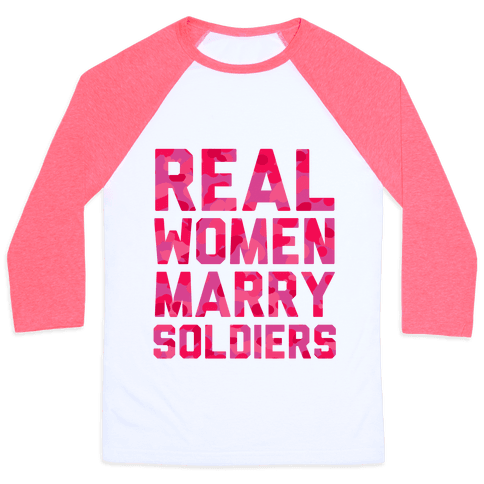 Real Women Marry Soldiers (Camo)