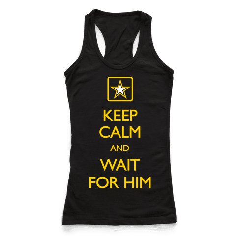 Keep Calm And Wait For Him
