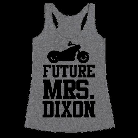 Future Mrs. Dixon Racerback Tank Top