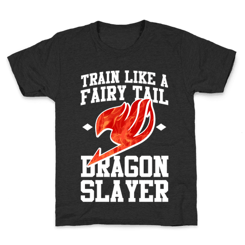 Train Like a Fairy Tail Dragon Slayer (Natsu) Kids T-Shirt
