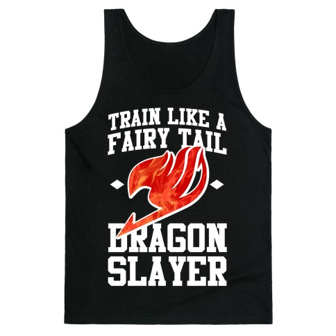 Train Like a Fairy Tail Dragon Slayer (Natsu) Tank Top
