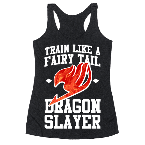 Train Like a Fairy Tail Dragon Slayer (Natsu) Racerback Tank Top