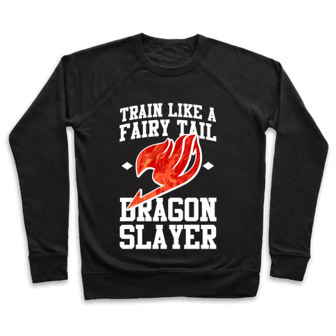 Train Like a Fairy Tail Dragon Slayer (Natsu) Pullover