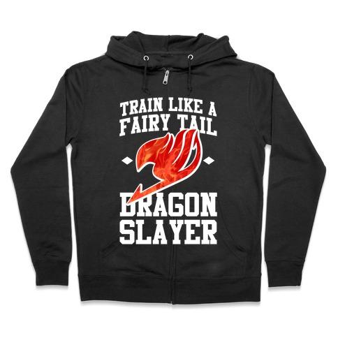 Train Like a Fairy Tail Dragon Slayer (Natsu) Zip Hoodie