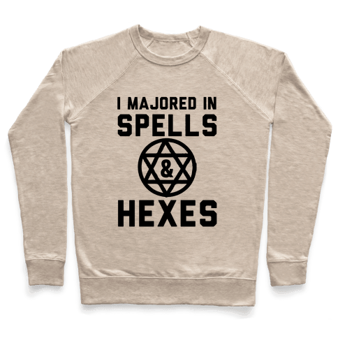 I Majored In Spells And Hexes! Pullover