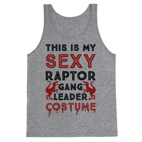 This Is My Sexy Raptor Gang Leader Shirt Tank Top