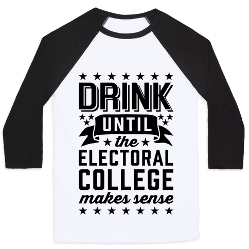 Drink Until The Electoral College Makes Sense