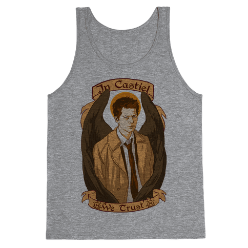 In Castiel We Trust Tank Top