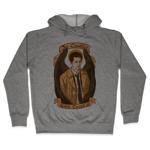 In Castiel We Trust Hooded Sweatshirt