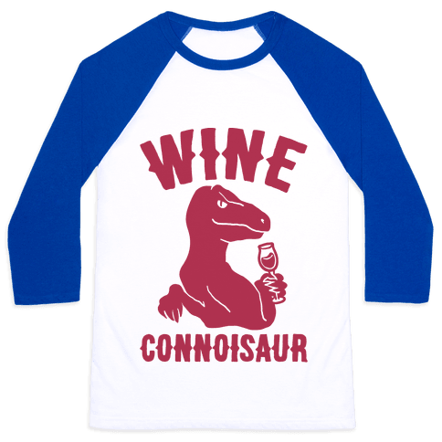 Wine Connoisaur Baseball Tee