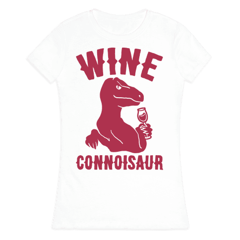 Wine Connoisaur Womens T-Shirt