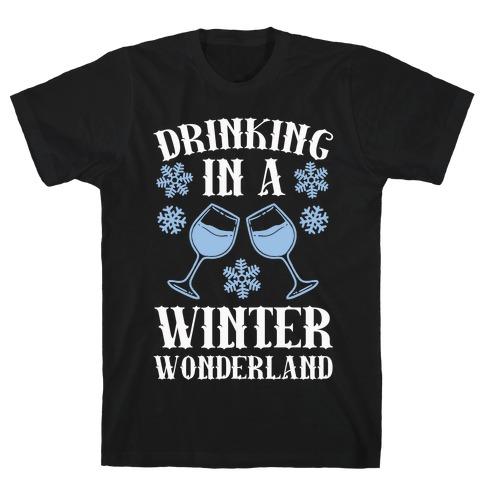 Drinking In A Winter Wonderland T-Shirt