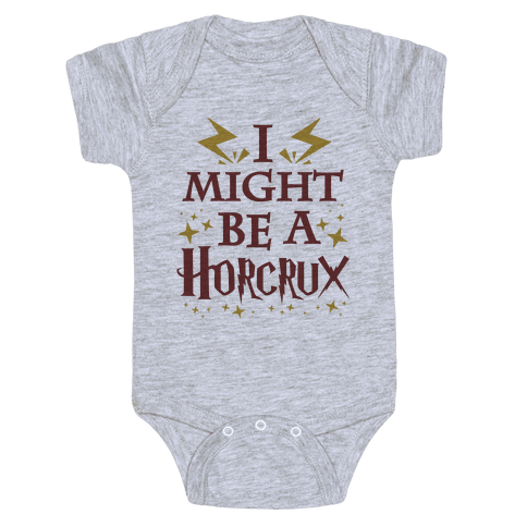 I Might Be A Horcrux Baby Onesy