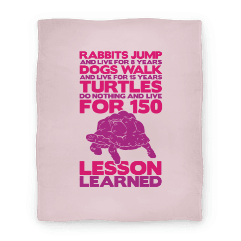 Turtles Do Nothing And Live For 150 Years Blanket (Pink) Blanket