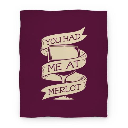 You Had Me at Merlot Blanket