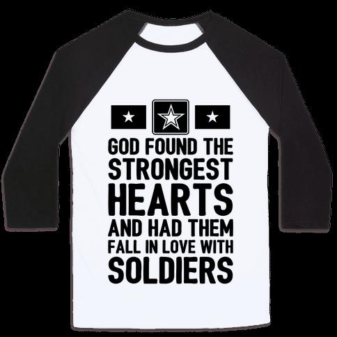 God Found The Strongest Hearts (Army) Baseball Tee