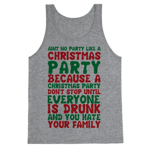 Aint No Party Like A Christmas Party Tank Top