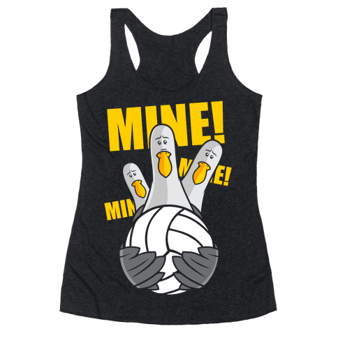 Mine! Racerback Tank Top