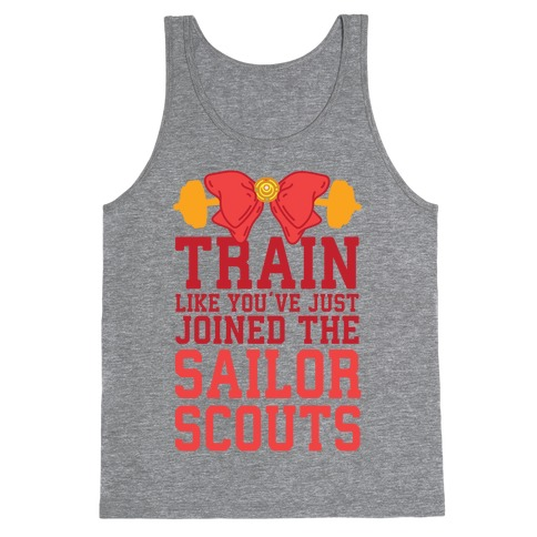 Train Like You've Just Joined The Sailor Scouts Tank Top