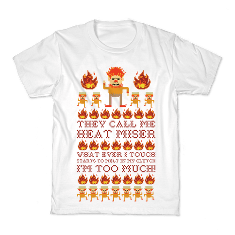 They Call Me Heat Miser Kids T-Shirt