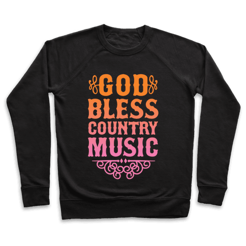 God Bless Country Music Pullover