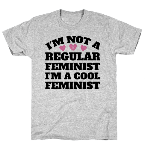 I'm A Cool Feminist Mens T-Shirt