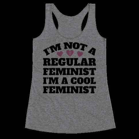 I'm A Cool Feminist Racerback Tank Top
