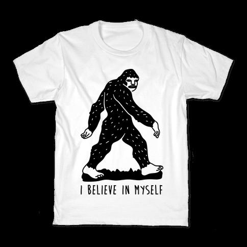 I Believe In Myself Bigfoot Kids T-Shirt