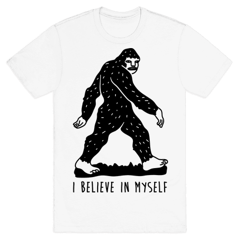 I Believe In Myself Bigfoot Mens T-Shirt
