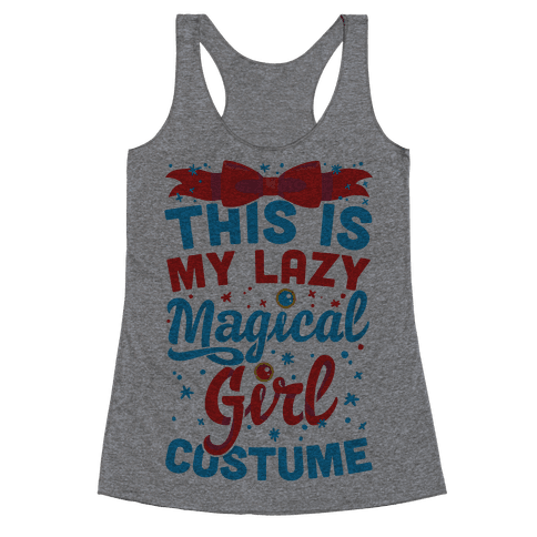 This Is My Lazy Magical Girl Costume Racerback Tank Top