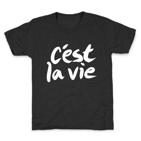 C'est La Vie Kids T-Shirt
