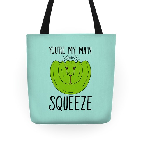 You're My Main Squeeze Tote
