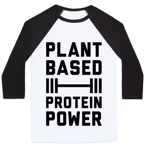 Plant Based Protein Power Baseball Tee